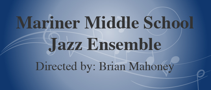 3-23-19 Mariner Middle School Jazz Ensemble